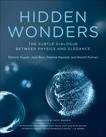 Hidden Wonders: The Subtle Dialogue Between Physics and Elegance, Guyon, Etienne & Bico, Jose & Reyssat, Etienne & Roman, Benoit