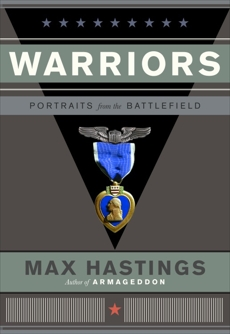 Warriors: Portraits from the Battle Field, Hastings, Max