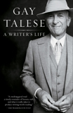 A Writer's Life, Talese, Gay