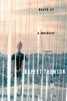 Death of a Murderer, Thomson, Rupert