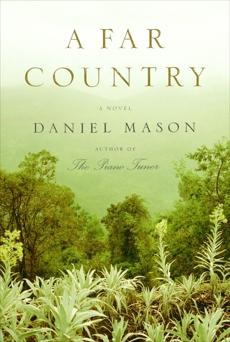 A Far Country, Mason, Daniel