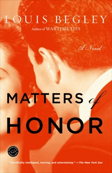 Matters of Honor: A Novel, Begley, Louis