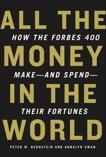 All the Money in the World, Bernstein, Peter W. & Swan, Annalyn
