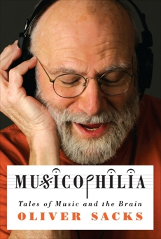 Musicophilia, Sacks, Oliver