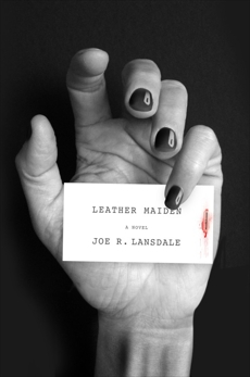Leather Maiden, Lansdale, Joe R.