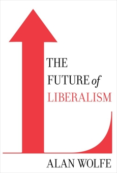 The Future of Liberalism, Wolfe, Alan