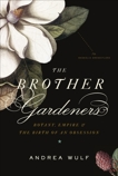 The Brother Gardeners, Wulf, Andrea