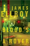 Blood's a Rover: Underworld USA 3, Ellroy, James