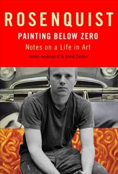 Painting Below Zero, Rosenquist, James & Dalton, David