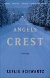 Angels Crest, Schwartz, Leslie
