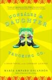 Gonzalez and Daughter Trucking Co.: A Road Novel with Literary License, Escandón, María Amparo