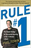 Rule #1: The Simple Strategy for Getting Rich--in Only 15 Minutes a Week!, Town, Phil
