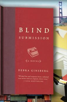 Blind Submission: A Novel, Ginsberg, Debra
