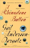 A Rhinestone Button, Anderson-Dargatz, Gail