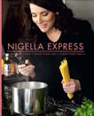 Nigella Express: Good Food Fast, Lawson, Nigella