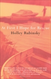 At First I Hope For Rescue, Rubinsky, Holley