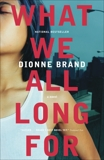 What We All Long For, Brand, Dionne