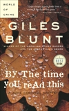 By the Time You Read This, Blunt, Giles