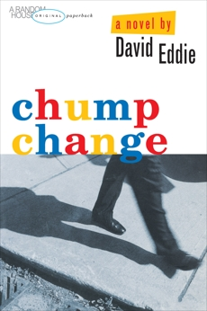 Chump Change, Eddie, David