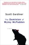 The Dominion of Wyley McFadden, Gardiner, Scott
