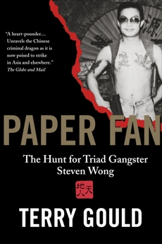 Paper Fan: The Hunt for Triad Gangster Steven Wong, Gould, Terry