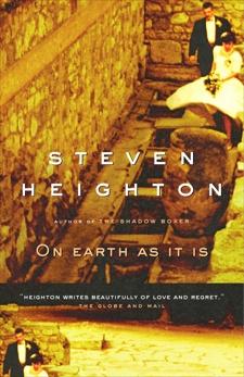 On earth as it is, Heighton, Steven