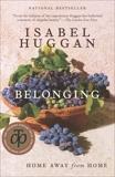 Belonging: Home Away from Home, Huggan, Isabel