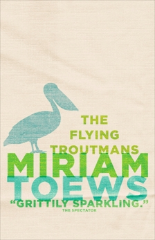 The Flying Troutmans, Toews, Miriam