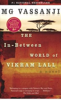 The In-Between World of Vikram Lall, Vassanji, M.G.
