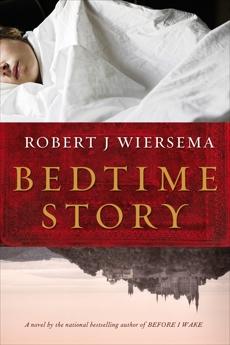 Bedtime Story, Wiersema, Robert J.