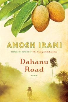 Dahanu Road: A novel