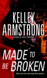 Made To Be Broken, Armstrong, Kelley