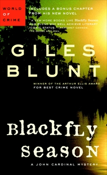 Blackfly Season, Blunt, Giles