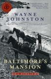 Baltimore's Mansion: A Memoir, Johnston, Wayne