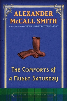 The Comforts of a Muddy Saturday, McCall Smith, Alexander