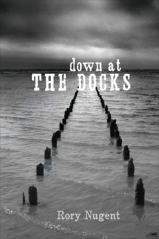 Down at the Docks, Nugent, Rory