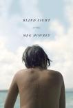 Blind Sight: A Novel, Howrey, Meg