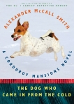 The Dog Who Came in from the Cold, McCall Smith, Alexander