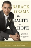 The Audacity of Hope: Thoughts on Reclaiming the American Dream, Obama, Barack