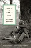 April in Paris, Wallner, Michael