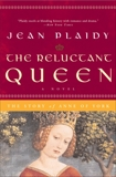 The Reluctant Queen: The Story of Anne of York, Plaidy, Jean