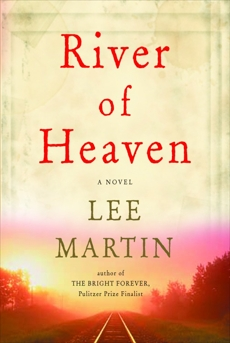 River of Heaven: A Novel, Martin, Lee