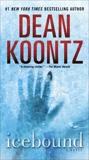 Icebound: A Novel, Koontz, Dean