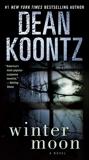 Winter Moon: A Novel, Koontz, Dean