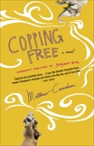 Copping Free: A Novel, Carnahan, Matthew