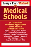 Essays that Worked for Medical Schools: 40 Essays from Successful Applications to the Nation's Top Medical Schools,