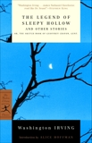The Legend of Sleepy Hollow and Other Stories: Or, The Sketch Book of Geoffrey Crayon, Gent., Hoffman, Alice (INT) & Irving, Washington