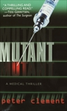 Mutant, Clement, Peter