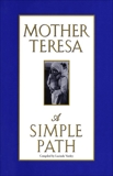 A Simple Path, Mother Teresa