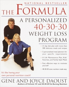 The Formula: A Personalized 40-30-30 Fat-Burning Nutrition Program, Daoust, Gene & Daoust, Joyce